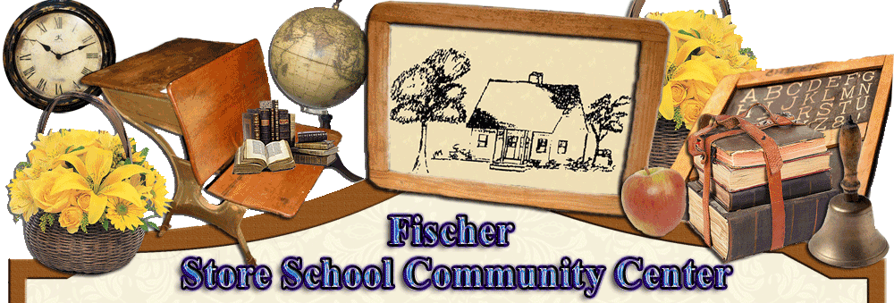 Welcome to Fischer Store School Community Center's website